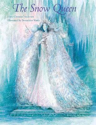 The Snow Queen by Bernadette Watts