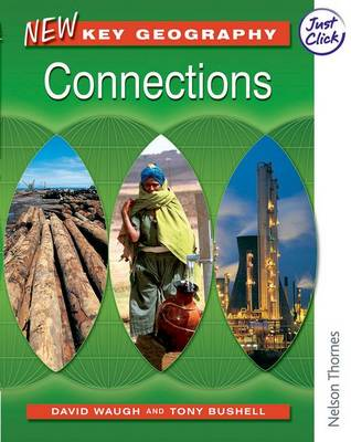 New Key Geography New Key Geography Connections Pupil's Book by David Waugh