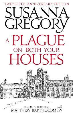 Plague On Both Your Houses by Susanna Gregory