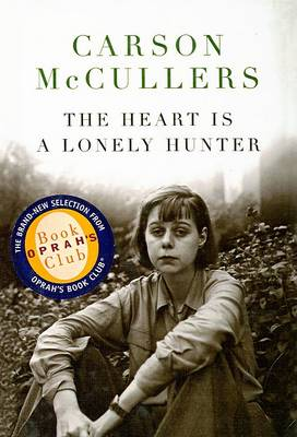 The Heart Is a Lonely Hunter by Carson McCullers