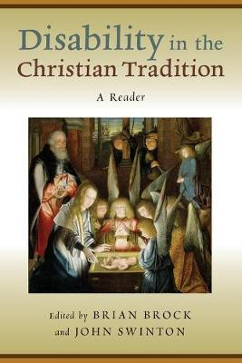 Disability in the Christian Tradition by Dr. Brian Brock