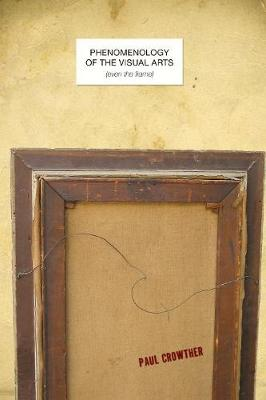 Phenomenology of the Visual Arts (even the frame) book