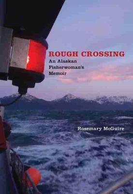Rough Crossing by Rosemary McGuire