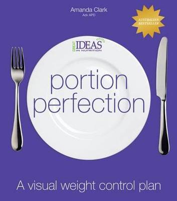 Portion Perfection: A Visual Weight Control Plan book