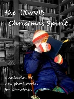 the CROWVUS Christmas Spirit by Alastair Chisholm
