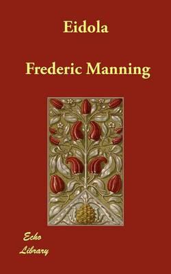 Eidola by Frederic Manning