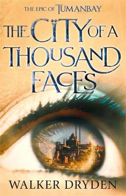 The City of a Thousand Faces: A sweeping historical fantasy saga based on the hit podcast Tumanbay book