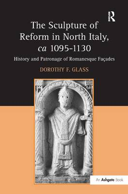 Sculpture of Reform in North Italy, ca 1095-1130 book