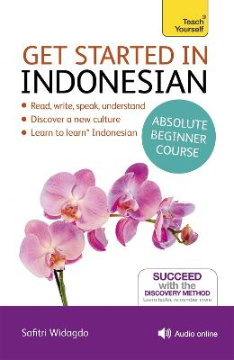 Get Started in Indonesian Absolute Beginner Course: (Book and audio support) by Safitri Widagdo