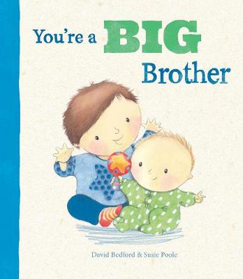 You're a Big Brother by David Bedford