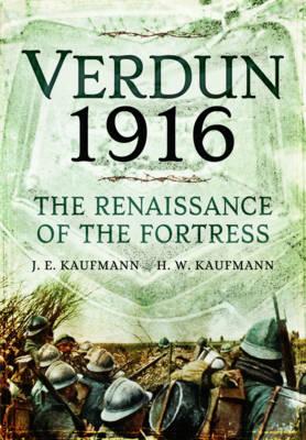 Verdun 1916 by J. E. Kaufmann
