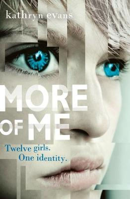 More of Me by Kathryn Evans