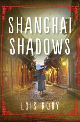 Shanghai Shadows by Lois Ruby