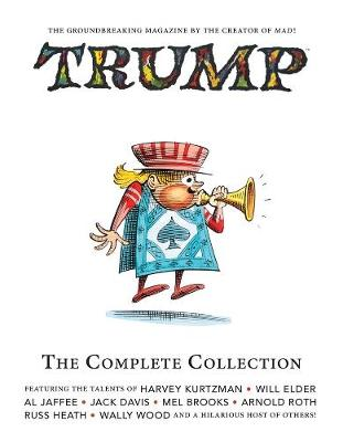 Trump: The Complete Collection by Will Elder