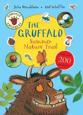 Gruffalo Explorers: The Gruffalo Summer Nature Trail book