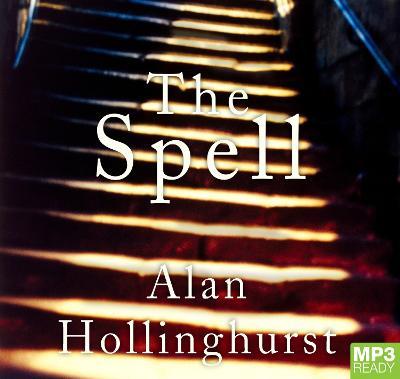 The Spell by Alan Hollinghurst