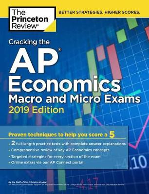 Cracking The Ap Economics Macro & Micro Exams, 2019 Edition  2019 Edition by Princeton Review