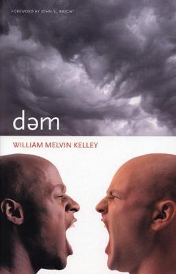 dem by William Melvin Kelley