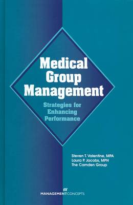 Medical Group Management by Laura Jacobs