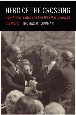 Hero of the Crossing by Thomas Lippman