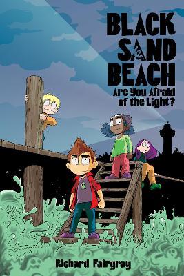 Black Sand Beach 1: Are You Afraid of the Light? by Richard Fairgray