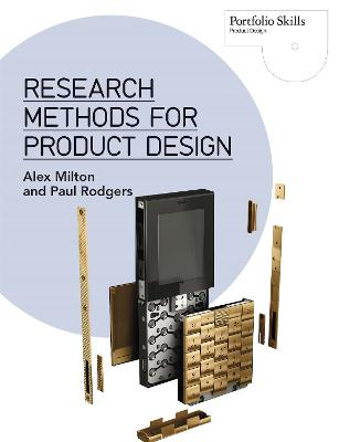 Research Methods for Product Design by Alex Milton