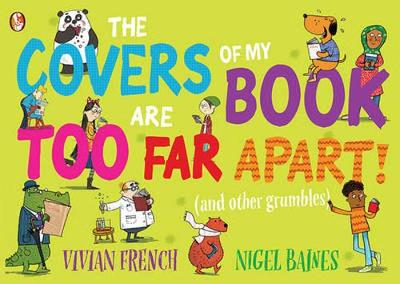 The Covers Of My Book Are Too Far Apart by Vivian French