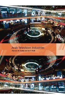 Arab Television Industries by Joe Khalil