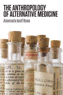 Anthropology of Alternative Medicine book