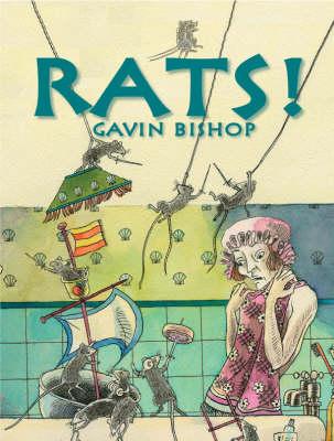 Rats! by Gavin Bishop