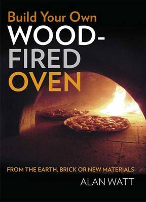 Build Your Own Wood-Fired Oven book
