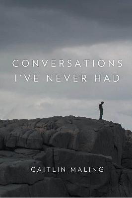 Conversations I've Never Had book