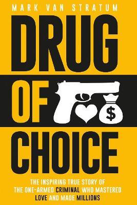 Drug of Choice by Mark van Stratum