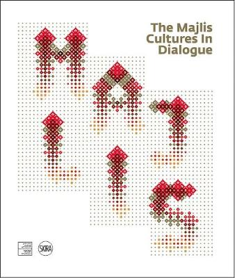 The Majlis: Cultures in Dialogue by