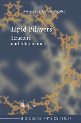 Lipid Bilayers by John Katsaras
