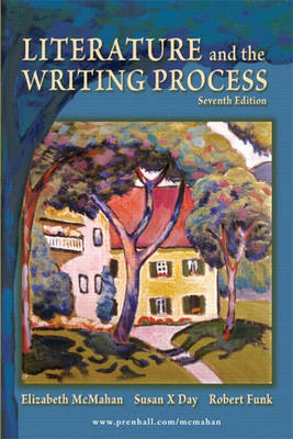 Literature and the Writing Process by Elizabeth McMahan