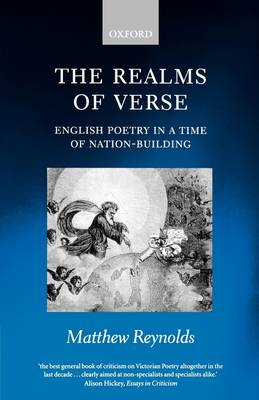 The Realms of Verse 1830-1870 by Matthew Reynolds