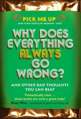 Why Does Everything Always Go Wrong? by Chris Williams