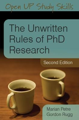 Unwritten Rules of PhD Research by Marian Petre