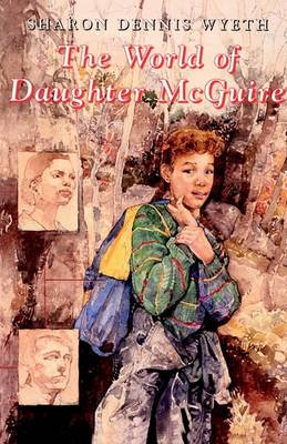 The World of Daughter McGuire by Sharon Dennis Wyeth