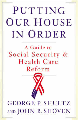 Putting Our House in Order by John B. Shoven