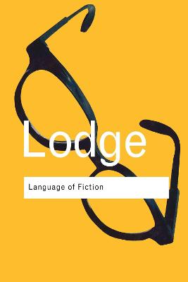 The The Language of Fiction: Essays in Criticism and Verbal Analysis of the English Novel by David Lodge