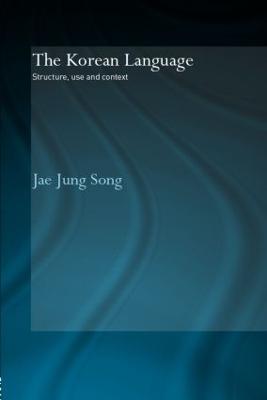 The Korean Language by Jae Jung Song (9780415544368) | Boomerang Books