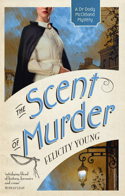 The Scent of Murder by Felicity Young