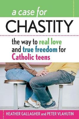 A Case for Chastity by Heather Gallagher