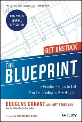 The Blueprint: 6 Practical Steps to Lift Your Leadership to New Heights book