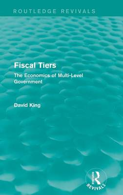 Fiscal Tiers by David King