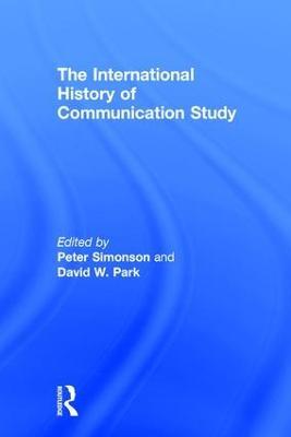 The International History of Communication Study by Peter Simonson