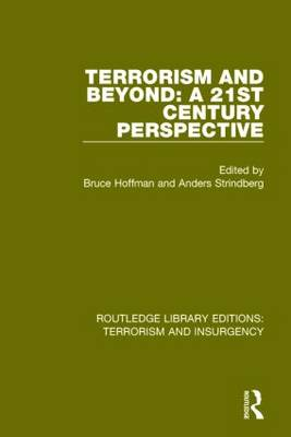 Terrorism and Beyond: The 21st Century by Bruce Hoffman