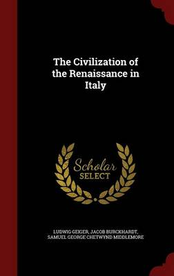 The Civilization of the Renaissance in Italy book